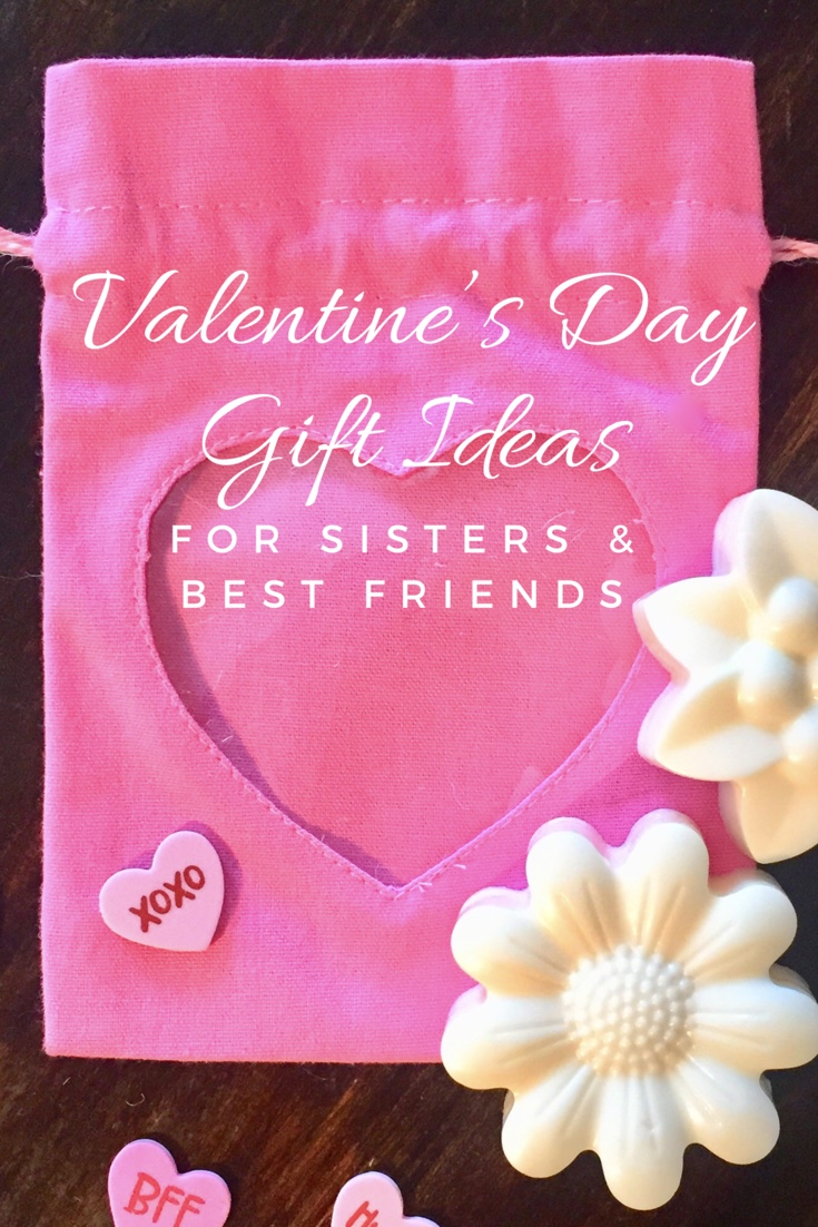 10 Valentines Day Gift Ideas For Sisters Best Friends Latina